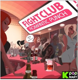 Romantic Punch - Fight Club