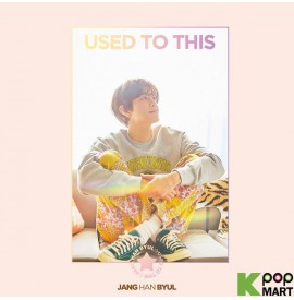 JANG HAN BYUL - USED TO THIS