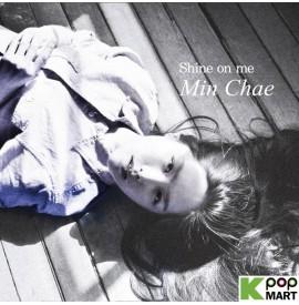 Min Chae Vol.1 - Shine on me