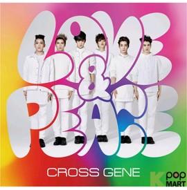 Cross Gene - LOVE & PEACE /...