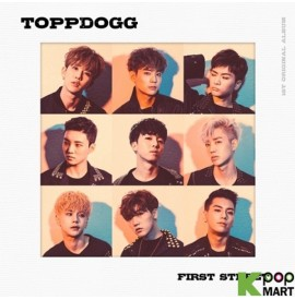 Topp Dogg Album Vol. 1 -...
