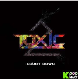 Toxic - Count Down
